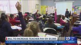 Bill Could Increase Teacher Pay by $5,000